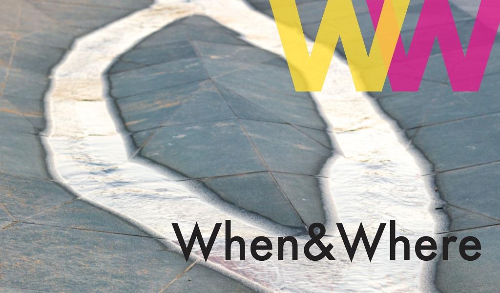 WHEN&WHERE