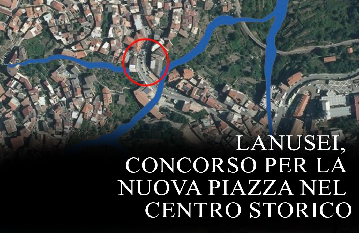 LANUSEI, CONCORSO PER LA NUOVA PIAZZA NEL CENTRO STORICO