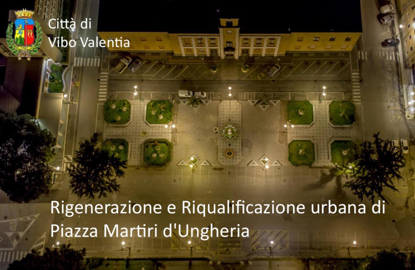 PIAZZA MARTIRI D'UNGHERIA: UN NUOVO URBAN LANDSCAPE PER VIBO VALENTIA