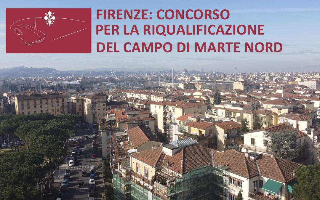 FIRENZE: CONCORSO PER LA RIQUALIFICAZIONE DEL CAMPO DI MARTE NORD E STADIO NERVI
